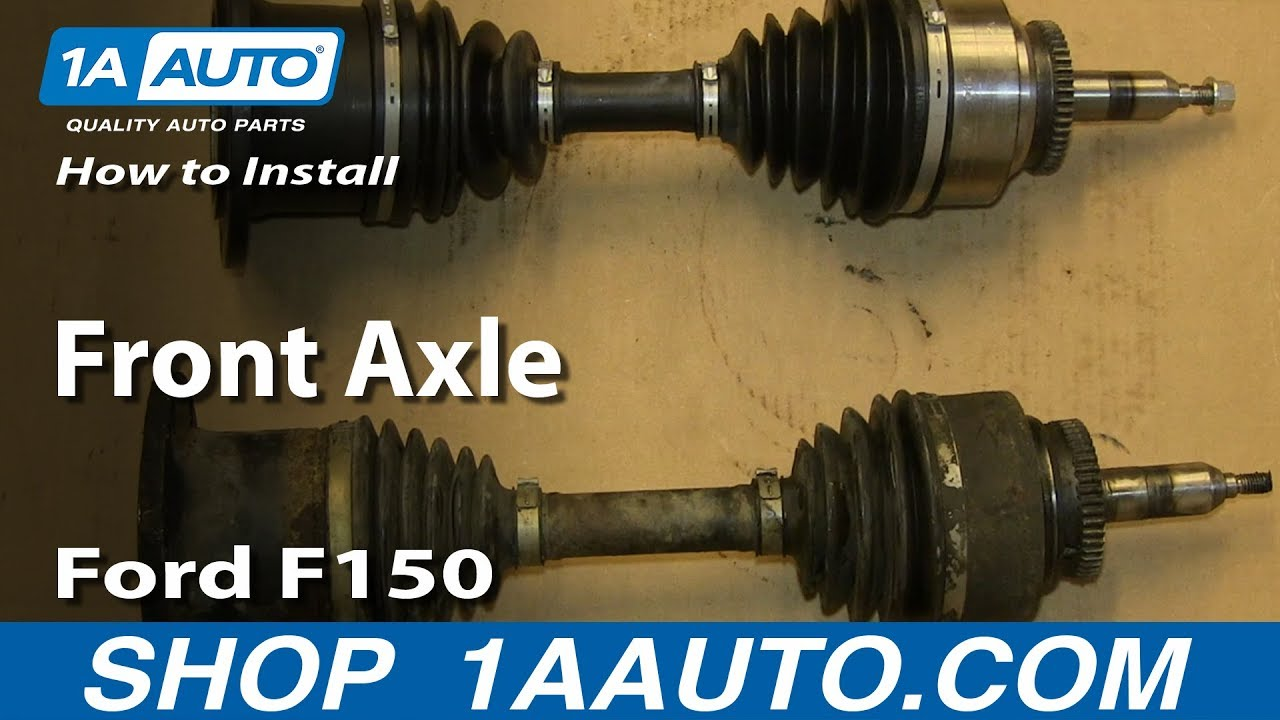 how to install replace front axle 2004 08 ford f150. Black Bedroom Furniture Sets. Home Design Ideas