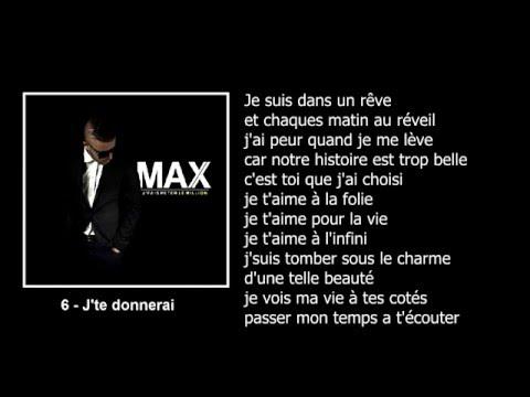 M.A.X - J'te donnerai [Lyrics vidéos] (Chanson d'amour)