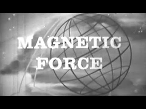 Magnetic Force:  Explaination, Animations and Experiments