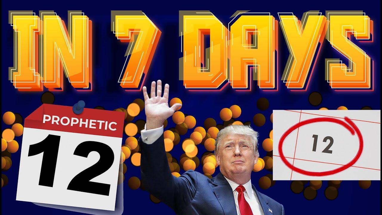 Donald Trump Will Win - Prophetic Word that will happen in next 7 days!