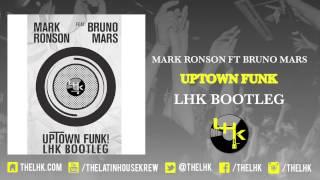 Mark Ronson ft Bruno Mars - Uptown funk (LHK Bootleg) FREE DOWNLOAD