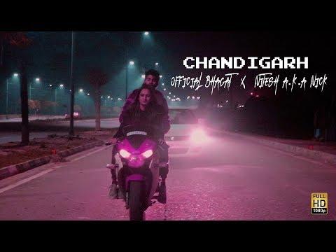 Chandigarh | Official Bhagat x Nitesh A.K.A Nick | Latest Hindi Rap Song 2019