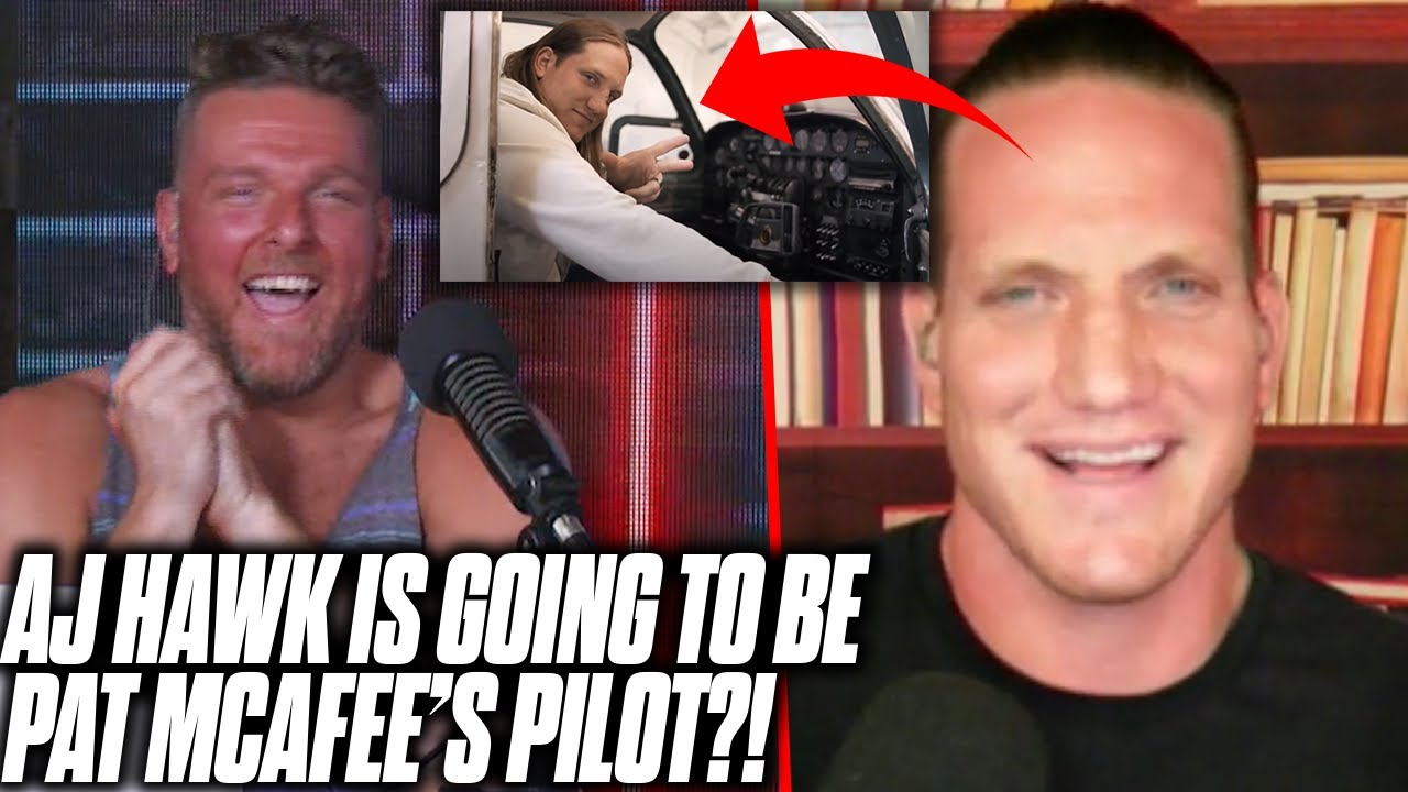AJ Hawk Is Going To Be Pat McAfee's Personal Pilot?!