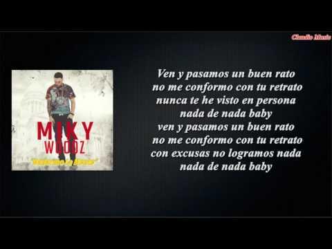 Miky Woodz - Dañarme La Mente (Letra)