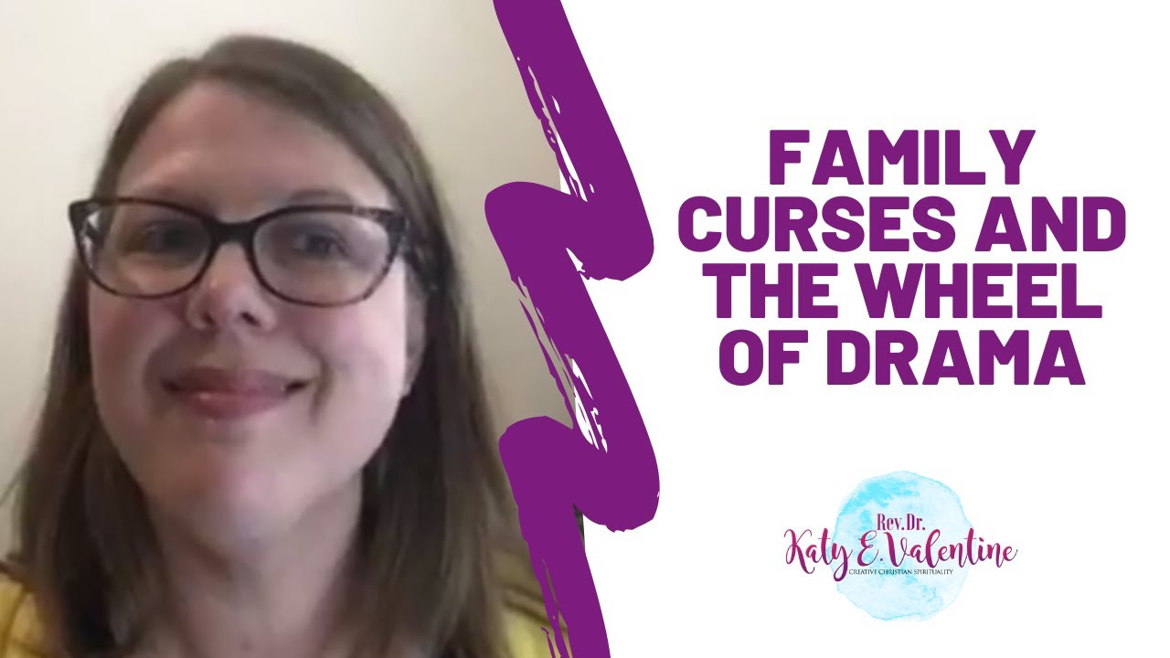 Family Curses and The Wheel of Drama