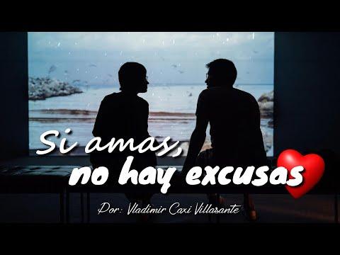❤ Si amas, no hay excusas 😊   ¡Es así de simple! 💕