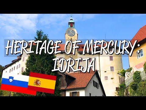 Heritage Of Mercury: Idrija - UNESCO World Heritage Site
