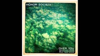 "Honor Society - Over You- Electrolightz ""Going Out"" Remix ft. Name Brand"