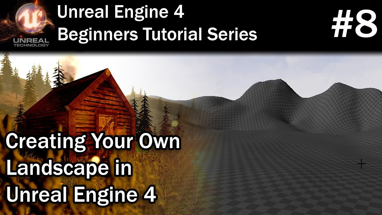 #8 Creating your 1st Landscape in Unreal Engine 4 | Unreal Engine 4  Tutorial for Beginners