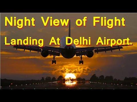 Night View of Flight Landing at Delhi Airport: Breathtaking Aerial Night View of Delhi City.