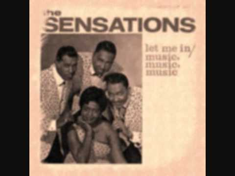The Sensations - Music Music Music