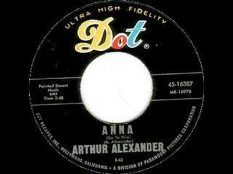 Arthur Alexander - Anna - 1962