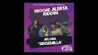 Aflora - Sinsemilla (Reggae Alerta Riddim) YouTube Videos