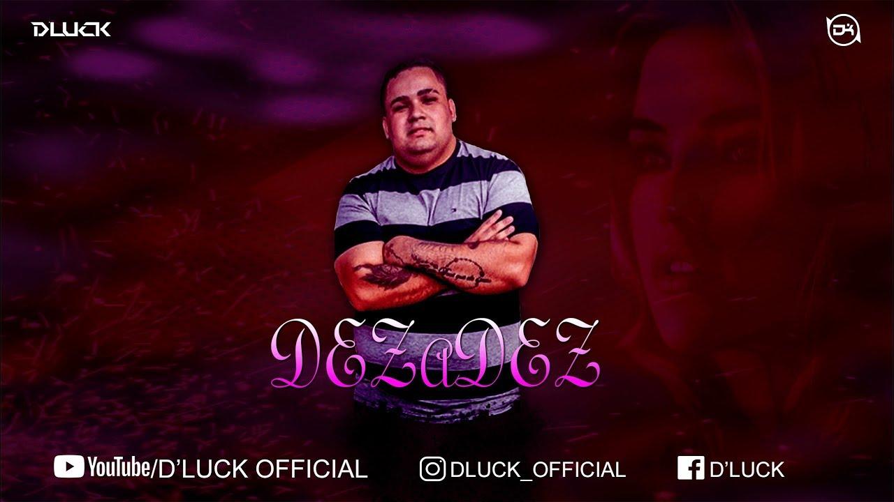 D'Luck - Dez a Dez (Prod. SM)