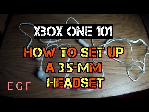 How to set up a 3.5-mm headset on Xbox One