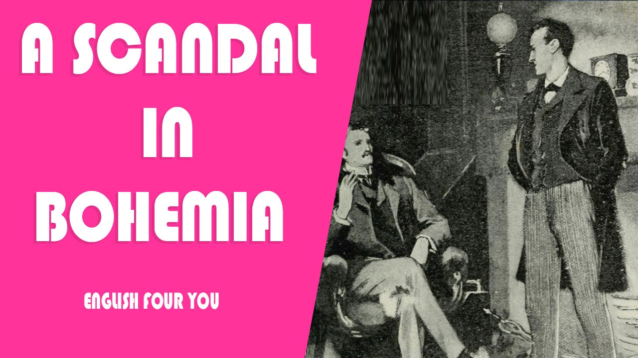 an analysis of a scandal in bohemia