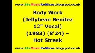 Body Work (Jellybean Benitez 12