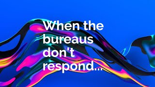 Do This When The Credit Bureaus Don't Respond | Credit Sweep Secrets