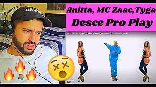 Baixar MC Zaac, Anitta, Tyga - Desce Pro Play (PA PA PA) (Official Music Video) - REACTION VIDEO!!!