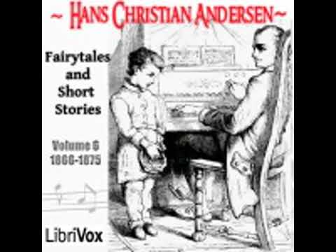 HANS CHRISTIAN ANDERSEN: FAIRYTALES AND SHORT STORIES VOLUME 6, 1866 TO 1875 by H. P. Paull
