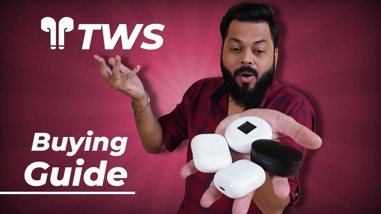 TWS Buying Guide ⚡ ⚡ ⚡ Find the Perfect Truly Wireless Earphones For You!!