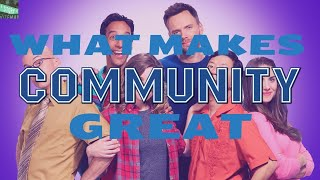 What Makes Community Great: The Heart Within the Chaos