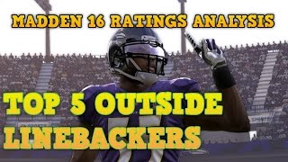 vuclip Madden NFL 16 Ratings: Top 5 Outside Linebackers Analysis | BIGGEST SNUB YET! RATINGS RANT!!!