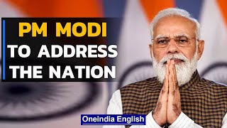 PM Modi to address the nation after India reaches 1 billion Covid-19 vaccination mark  Oneindia News