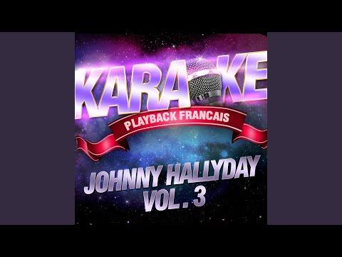 Ma Gueule — Karaoké Playback Instrumental — Rendu Célèbre Par Johnny Hallyday