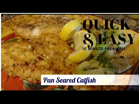 Cook With Me - Pan Seared Catfish - 10 minutes Quick & Easy (LeoLady)