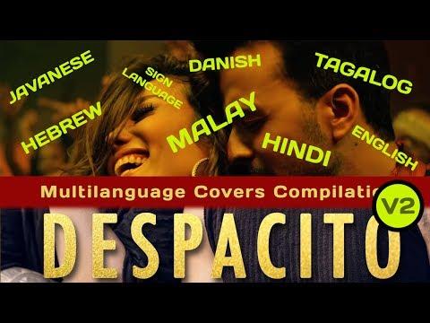 Despacito Multi Language version  (another 8 languages)
