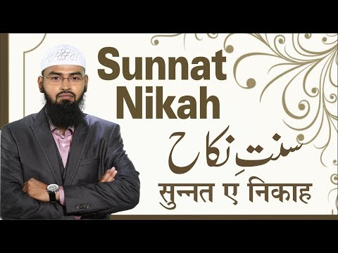 Sunnat Nikah (Complete Lecture) By Adv. Faiz Syed