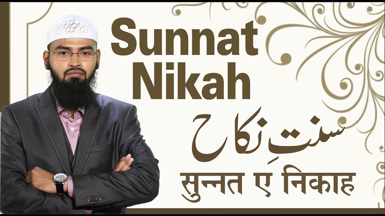 Sunnat Nikah (Complete Lecture) By Adv  Faiz Syed