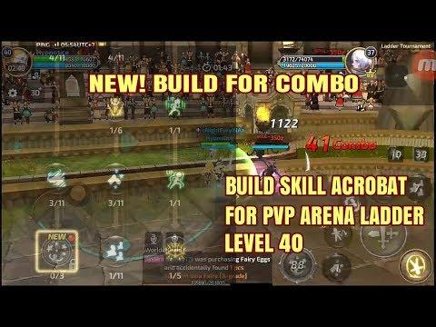 New Skills Build Acrobat (level 40) for Combo on Ladder PVP - Dragon Nest M SEA