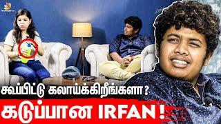 Interview-க்கே வந்திருக்க மாட்டேன் 😡 | கடுப்பான Irfan Views, Food Review Tamil