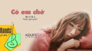 Có em chờ » Min ft Mr. A ✎ acoustic Beat by Trịnh Gia Hưng