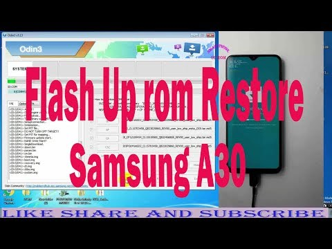 How To Flash  Up rom  Restore Samsung A30   Android 9.0 A305FDDU1ASD5