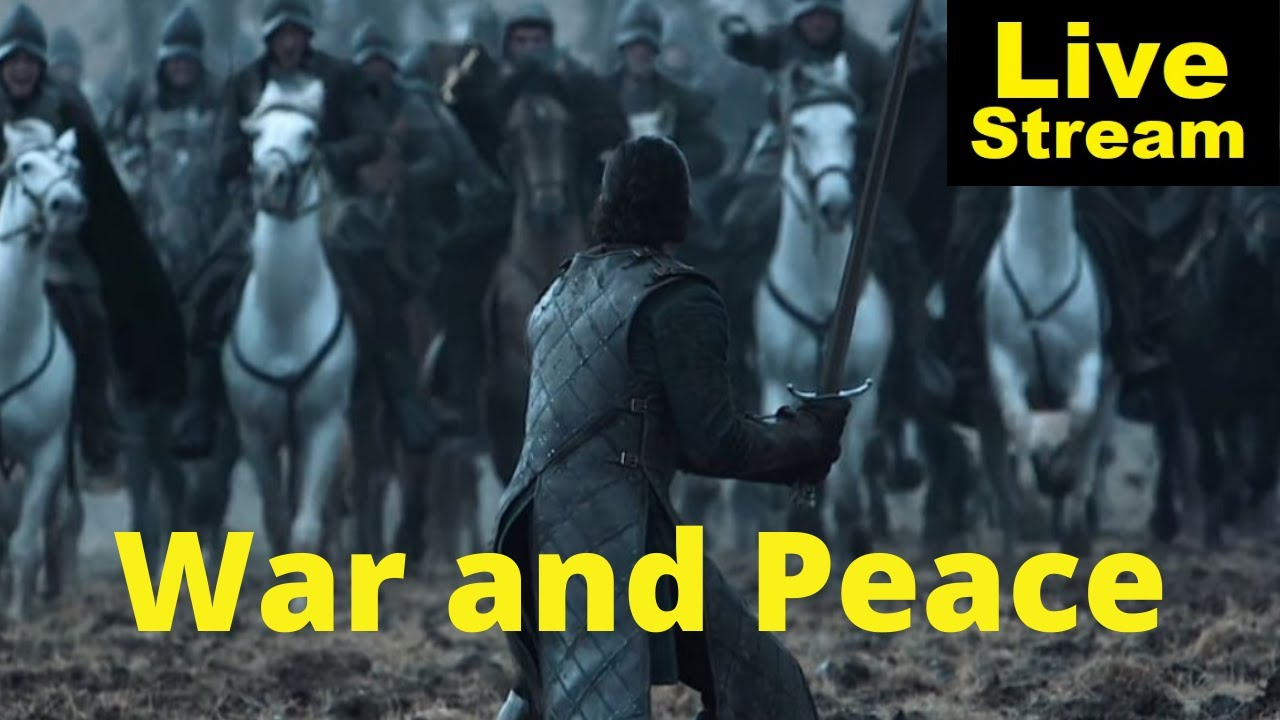 War and Peace in A Song of Ice and Fire   Livestream