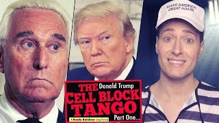 The Donald Trump CELL BLOCK TANGO (Part One) - Randy Rainbow Song Parody