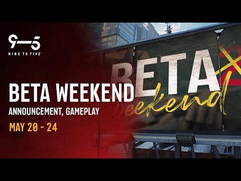 Nine To Five Stream // Beta Weekend Announcement And Gameplay