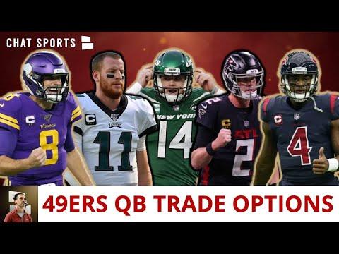 49ers Trade Rumors: 6 QB's San Francisco Can Trade For This Offseason Ft. Matt Ryan & Deshaun Watson