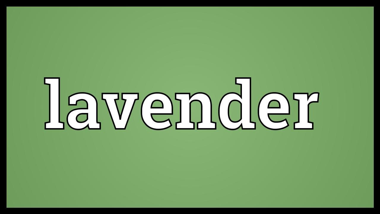 Lavender Meaning - YouTube