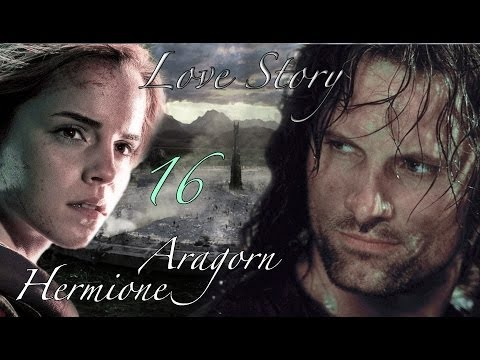Fanfiction A Hermione And Aragorn Story Part 16