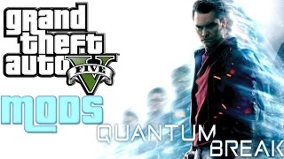 GTA V PC MODS  ¿ PARAMOS EL TIEMPO ?  FUNNY MOMENTS | QUANTUM BREAK MOD GRAND THEFT AUTO 5
