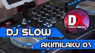 DJ SLOW AKIMILAKU AISA 🎵 LAGI VIRAL 2020