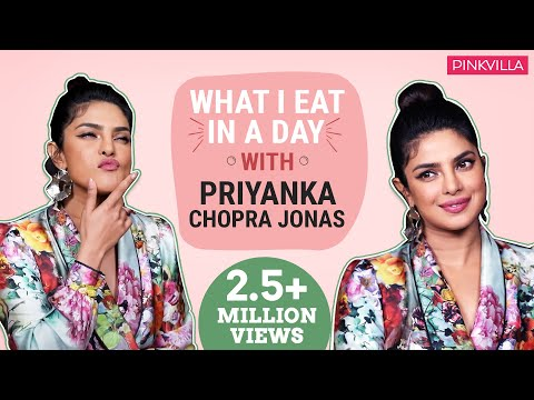 Priyanka Chopra Jonas - What I Eat in a Day | Nickyanka | Pinkvilla | PC Nick Jonas Anniversary