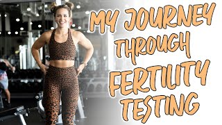 What is Fertility Testing? My Experience