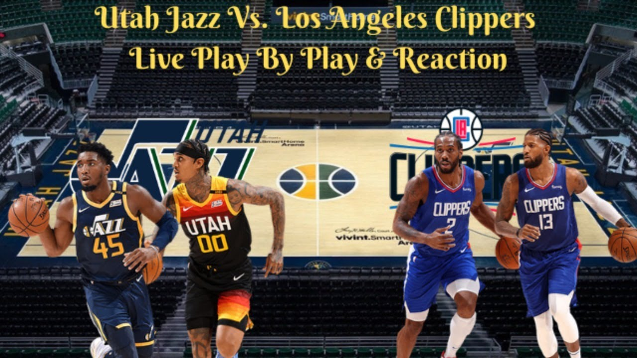 Los Angeles Clippers Vs. Utah Jazz | Game 5,  Live Play By Play & Reaction