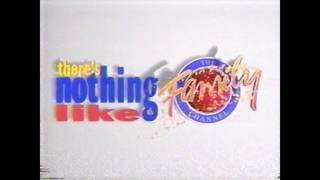 1993 Family Channel ID (There's Nothing Like Family)