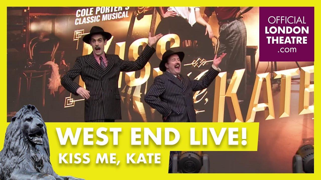 West End LIVE 2018: Kiss Me, Kate